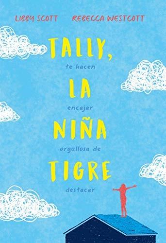 TALLY. LA NIÑA TIGRE