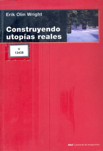 CONSTRUYENDO UTOPÍAS REALES