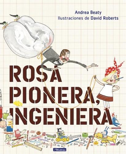 ROSA PIONERA. INGENIERA