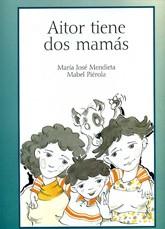 AITOR TIENE DOS MAMÁS