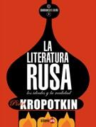 LA LITERATURA RUSA : LOS IDEALES Y LA REALIDAD