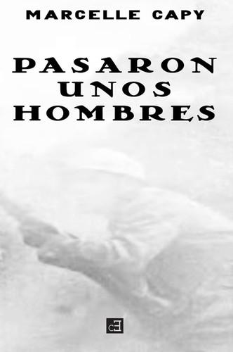 PASARON UNOS HOMBRES