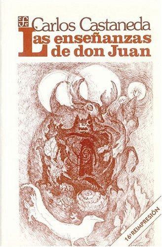 ENSEÑANZAS DE DON JUAN. LAS