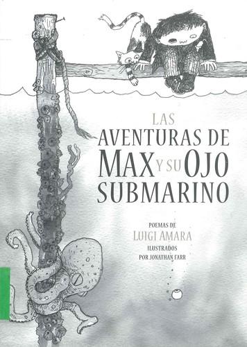 AVENTURAS DE MAX Y SU OJO SUBMARINO. LAS
