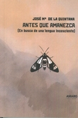 ANTES QUE AMANEZCA