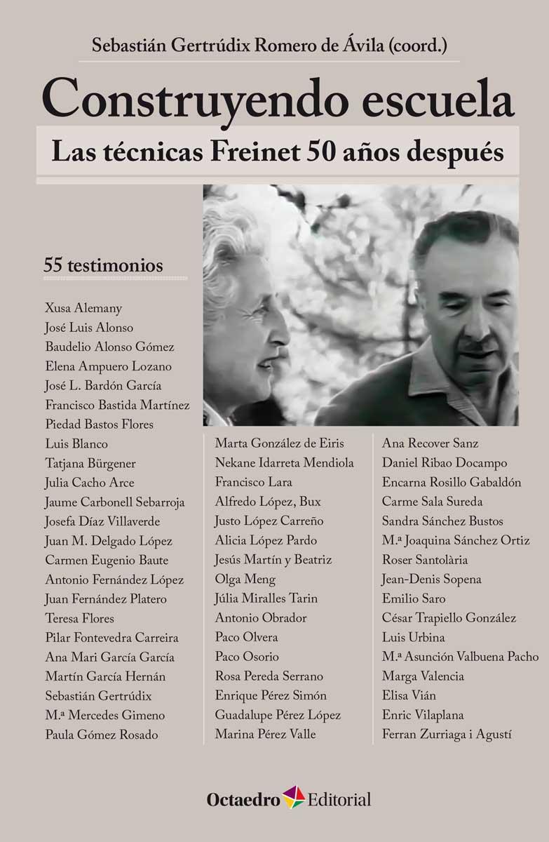 CONSTRUYENDO ESCUELA : LAS TÉCNICAS FREINET 50 AÑOS DESPUÉS