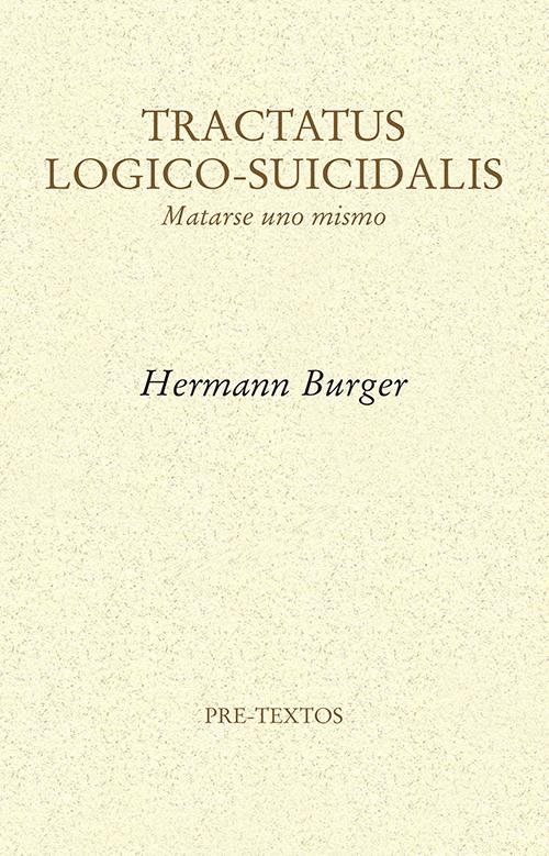 TRACTATUS LOGICO-SUICIDALIS : MATARSE UNO MISMO