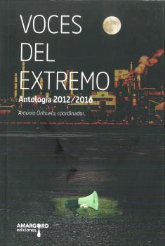 VOCES DEL EXTREMO. ANTOLOGIA 2012-2016