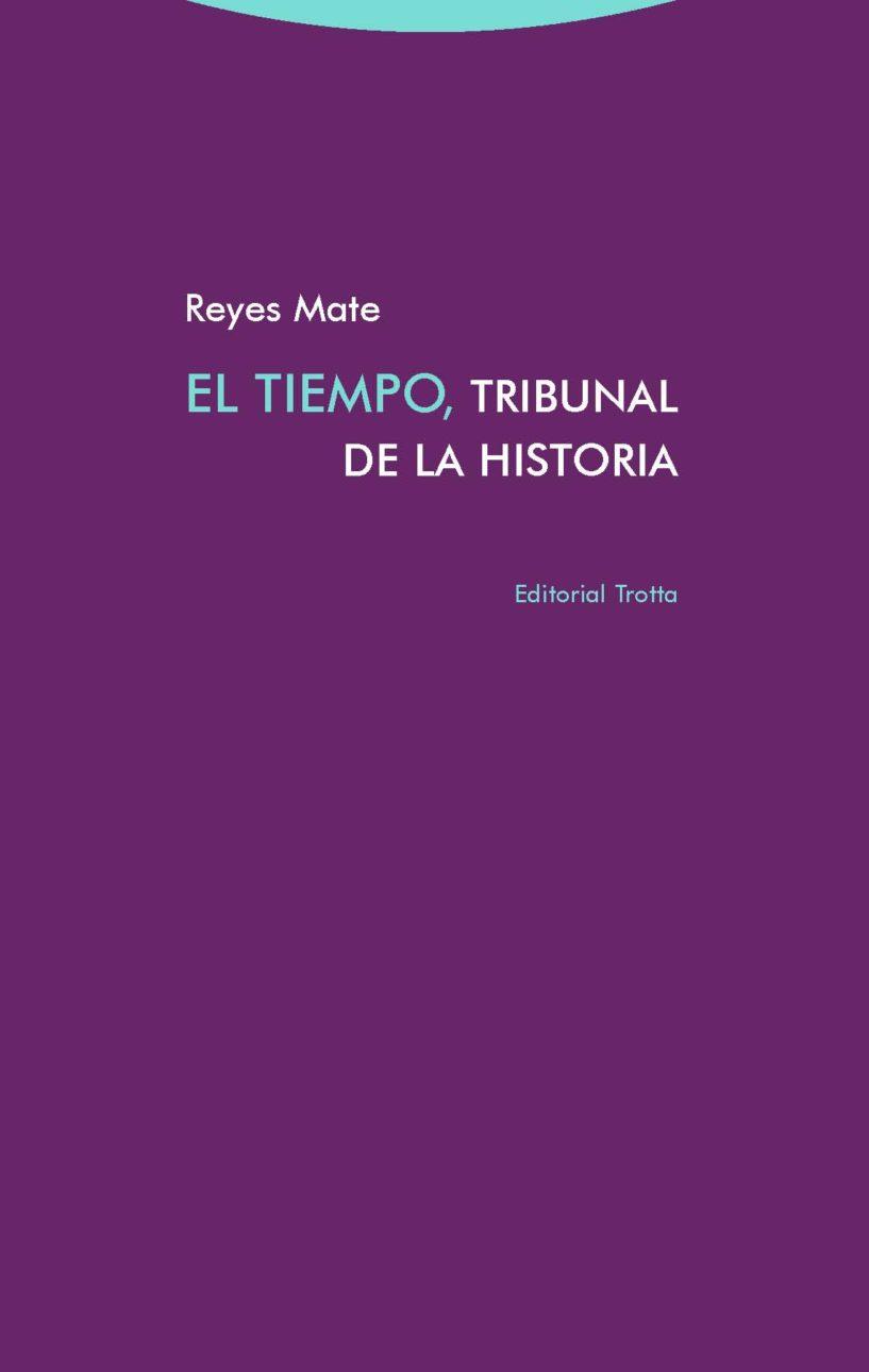 EL TIEMPO. TRIBUNAL DE LA HISTORIA