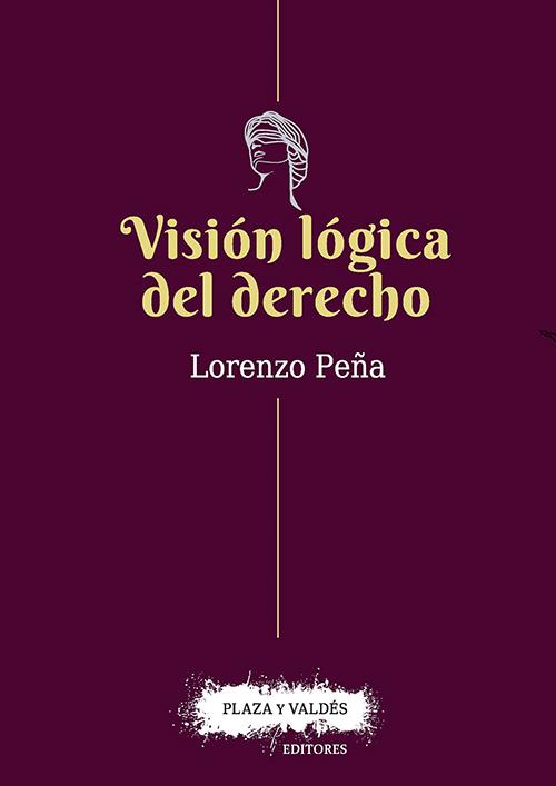 VISIÓN LÓGICA DEL DERECHO