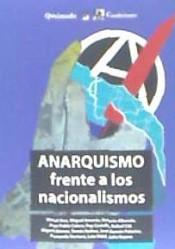 ANARQUISMO FRENTE A LOS NACIONALISMOS
