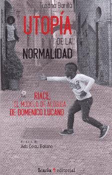 UTOPÍA DE LA NORMALIDAD.