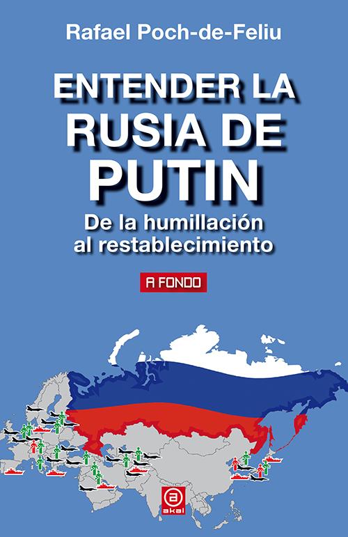 ENTENDER LA RUSIA DE PUTIN