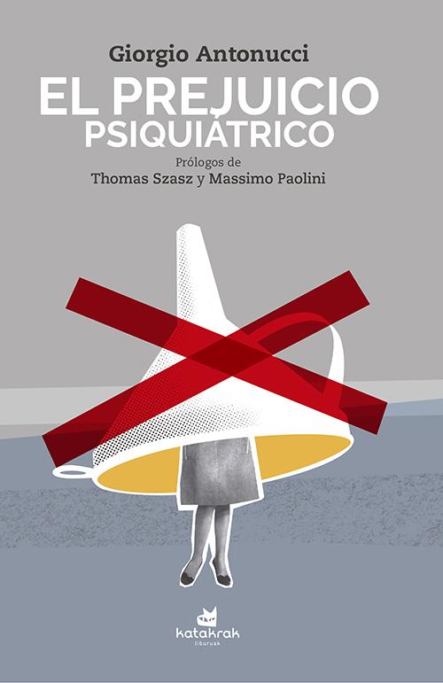 EL PREJUICIO PSIQUIÁTRICO