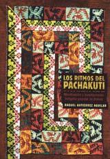 LOS RITMOS DEL PACHAKUTI : MOVILIZACIÓN Y LEVANTAMIENTO INDÍGENA POPULAR BOLIVIA
