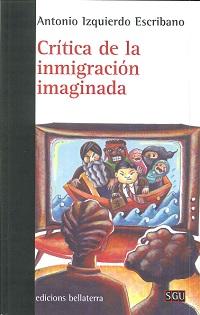 CRITICA DE LA INMIGRACION IMAGINADA