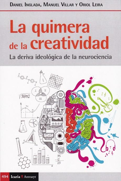 QUIMERA DE LA CREATIVIDAD. LA
