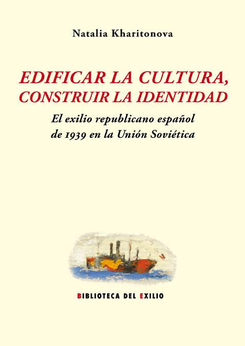 EDIFICAR LA CULTURA. CONSTRUIR LA IDENTIDAD