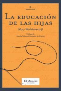 CONSIDERACIONES SOBRE LA EDUCACIÓN DE LAS HIJAS : REFLEXIONES SOBRE LA CONDUCTA FEMENINA EN LOS DEBE