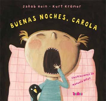 BUENAS NOCHES. CAROLA