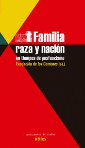 FAMILIA. RAZA Y NACIÓN EN TIEMPOS DE POSFASCISMO