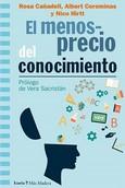 MENOSPRECIO DEL CONOCIMIENTO. EL