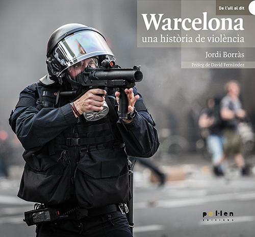 WARCELONA. UNA HISTÒRIA DE VIOLÈNCIA