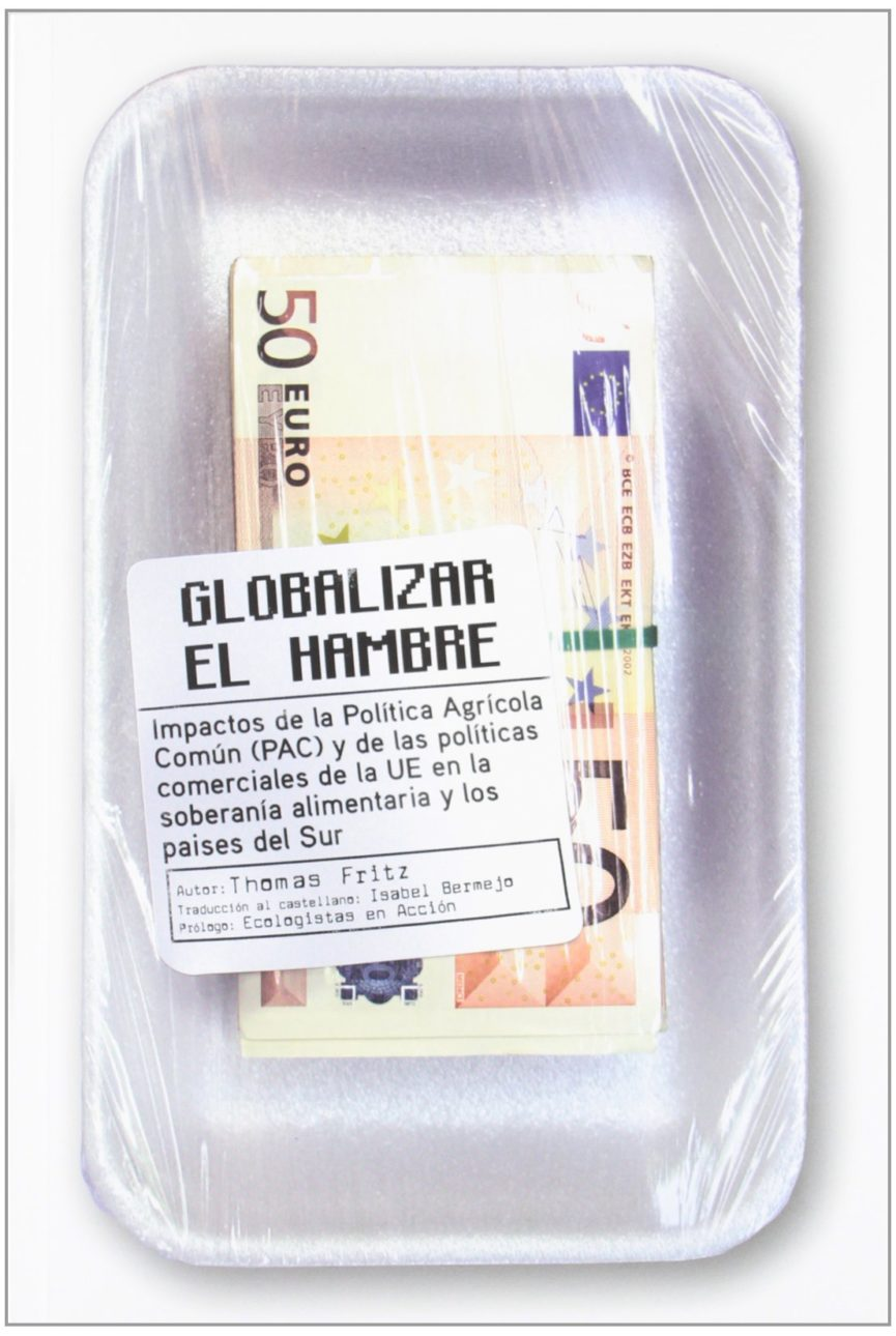 GLOBALIZAR EL HAMBRE