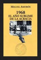 1968. EL AÑO SUBLIME DE LA ACRACIA
