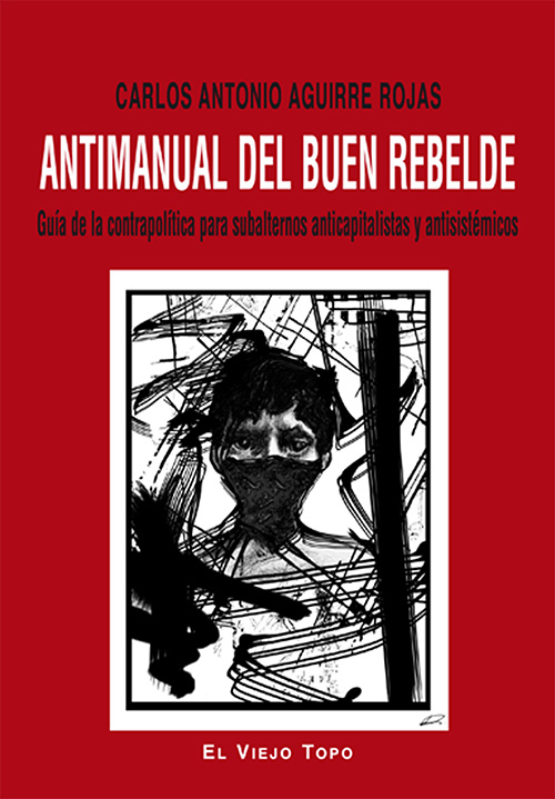 ANTIMANUAL DEL BUEN REBELDE