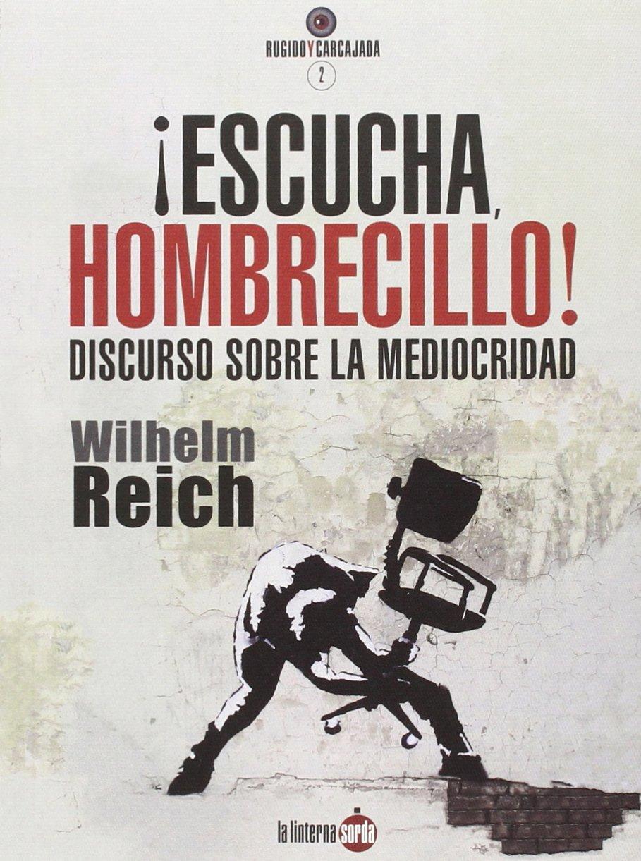 ¡ESCUCHA. HOMBRECILLO! : DISCURSO SOBRE LA MEDIOCRIDAD