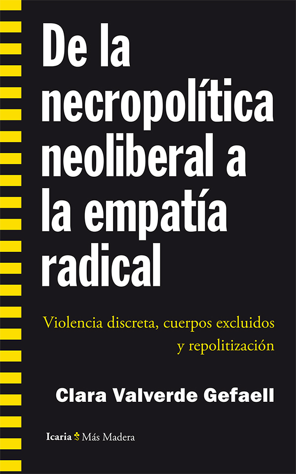 DE LA NECROPOLITICA NEOLIBERAL A LA EMPATIA RADICAL