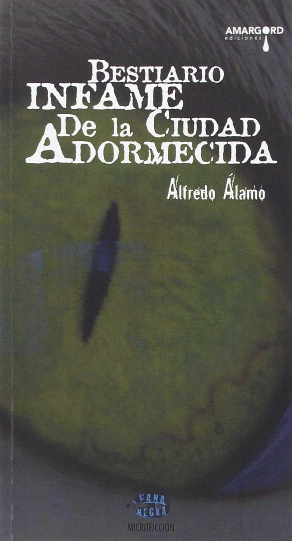 BESTIARIO INFAME DE LA CIUDAD ADORMECIDA