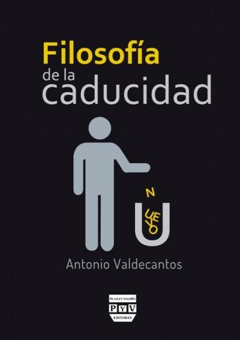 FILOSOFÍA DE LA CADUCIDAD