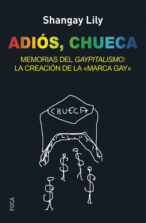 ADIOS. CHUECA
