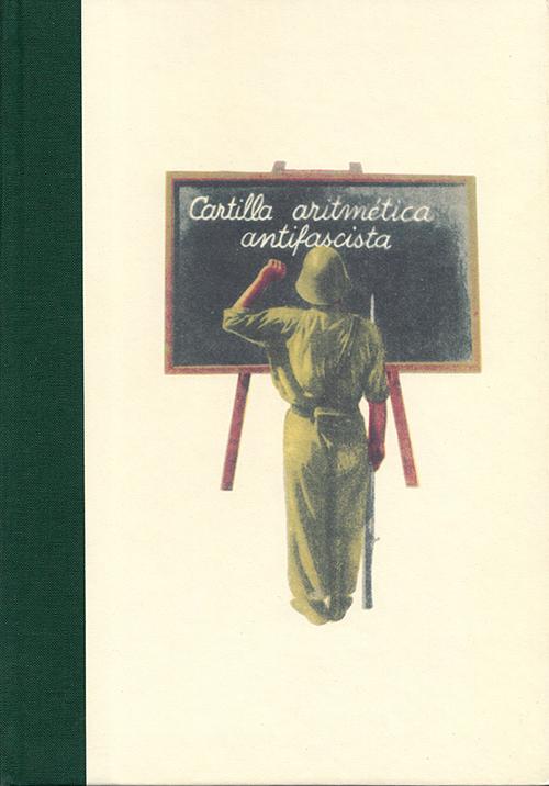 CARTILLA ARITMÉTICA ANTIFASCISTA