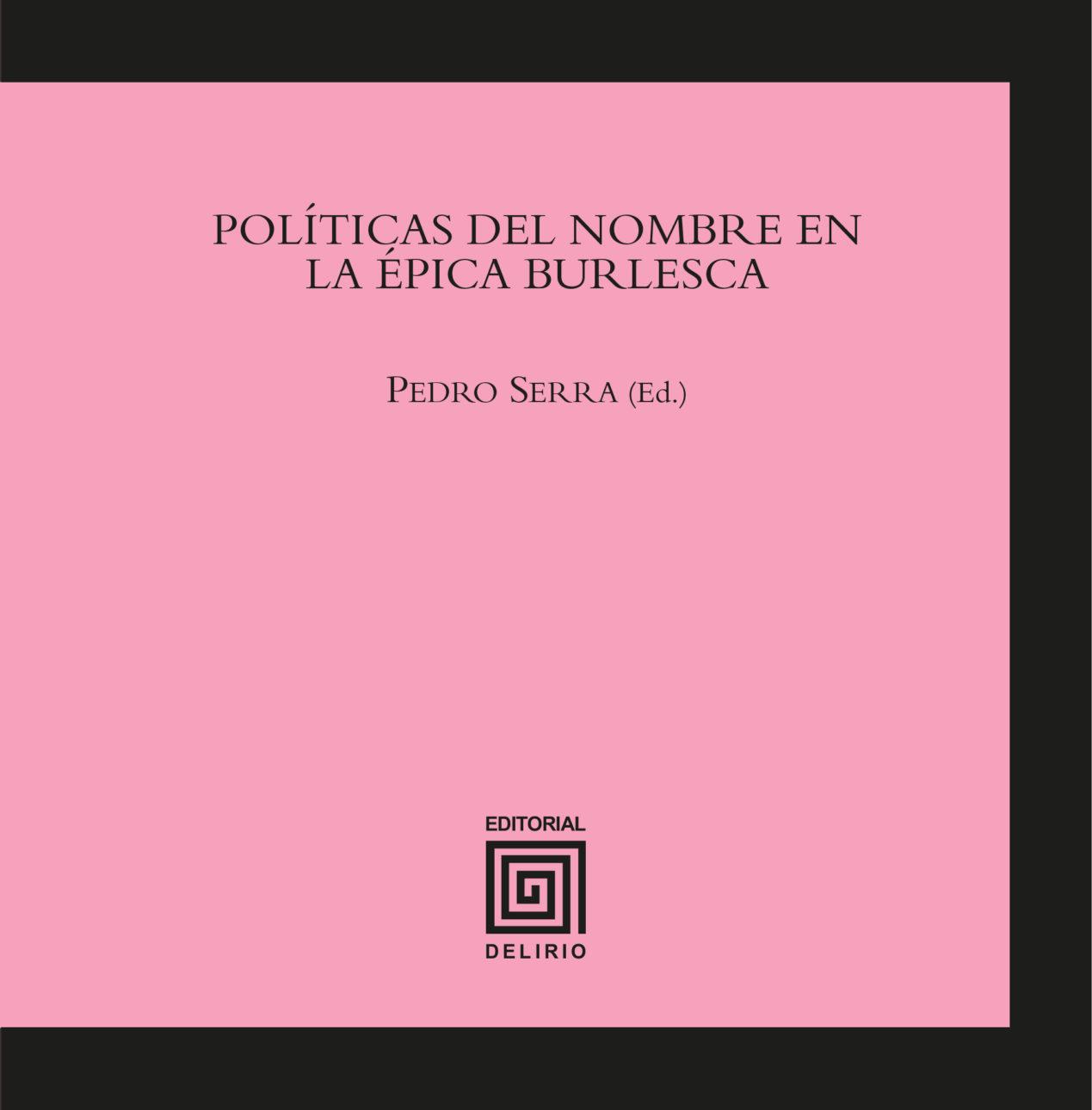 POLÍTICAS DEL NOMBRE EN LA ÉPICA BURLESCA