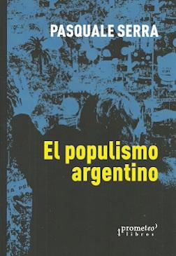 POPULISMO ARGENTINO
