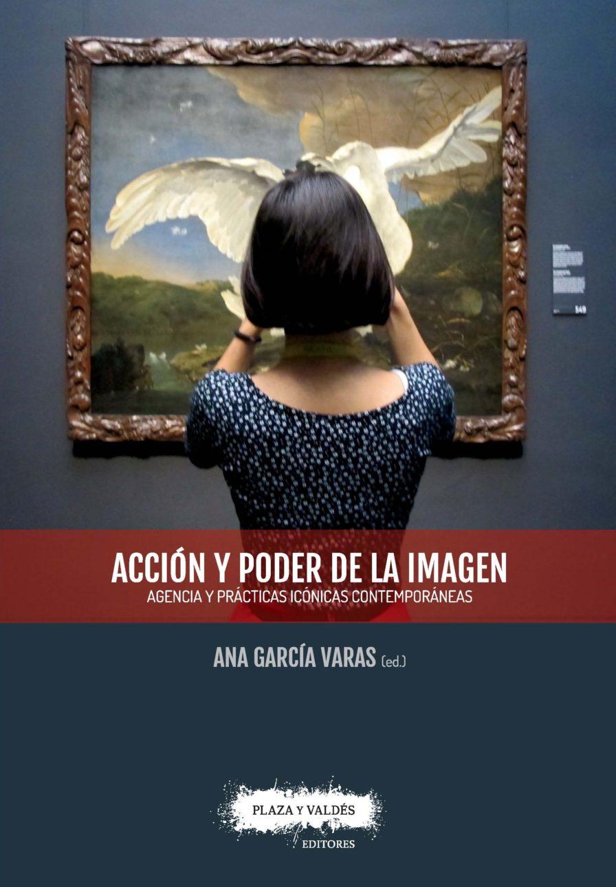ACCIÓN Y PODER DE LA IMAGEN