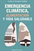 EMERGENCIA CLIMATICA. ALIMENTACION Y VIDA SALUDABLE
