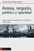 ARMAS. NEGOCIO. POLITICA Y OPACIDAD
