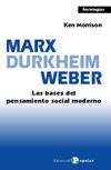 MARX. DURKHEIM. WEBER