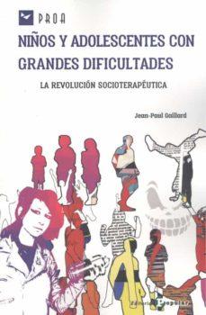 NIÑOS Y ADOLESCENTES CON GRANDES DIFICULTADES