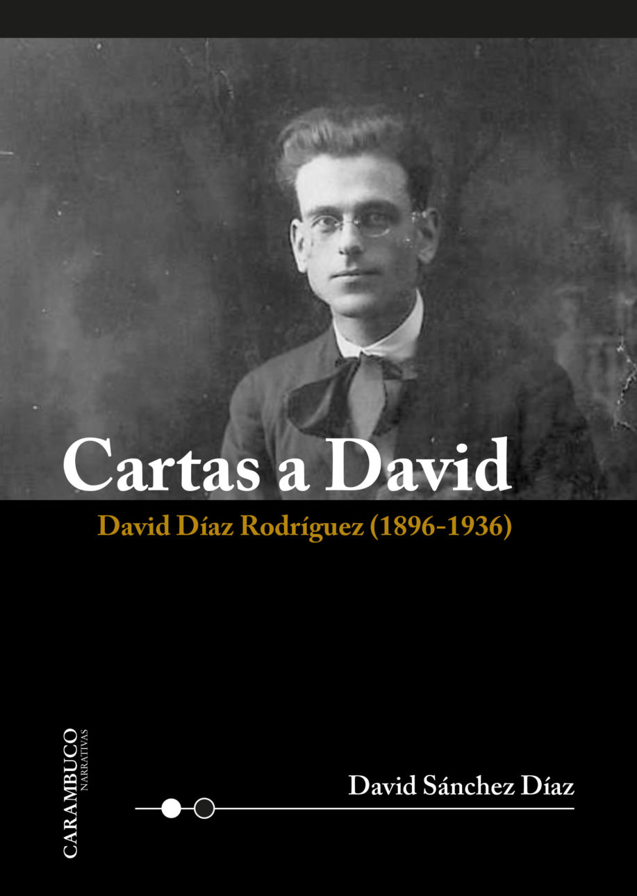 CARTAS A DAVID. DAVID DIAZ RODRIGUEZ (1896-1936)