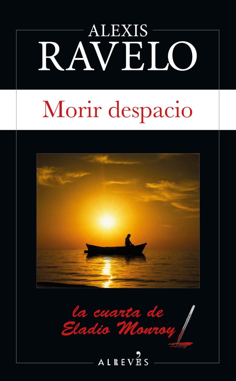 MORIR DESPACIO