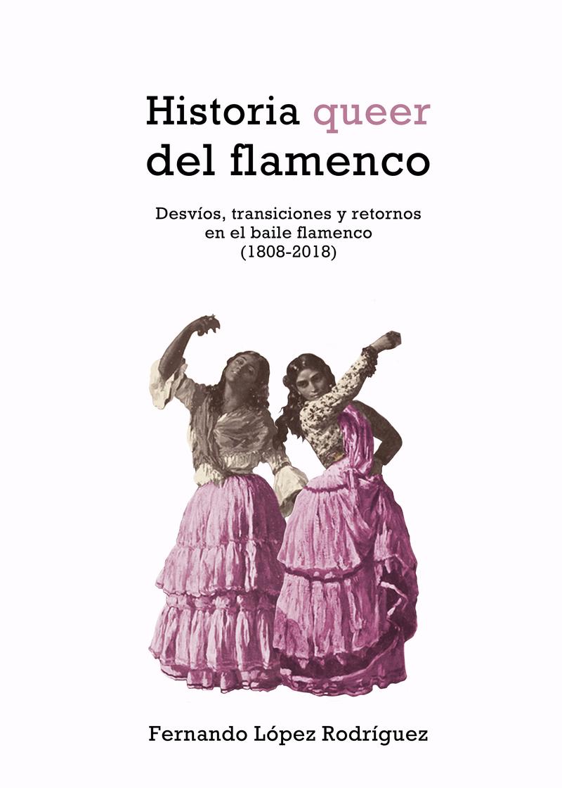 HISTORIA QUEER DEL FLAMENCO 2ªED