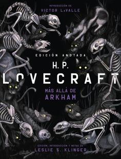 H. P. LOVECRAFT ANOTADO. MÁS ALLÁ DE ARKHAM