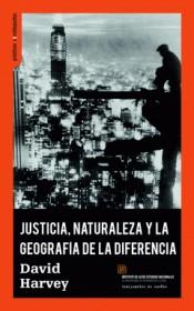 JUSTICIA; NATURALEZA Y LA GEOGRAFÍA DE LA DIFERENCIA
