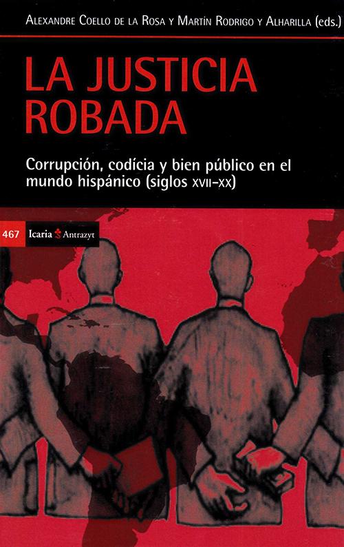 JUSTICIA ROBADA; LA