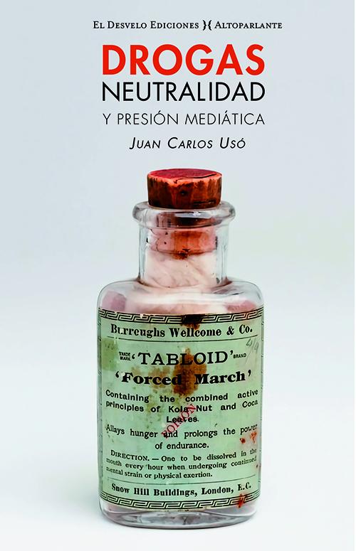 DROGAS; NEUTRALIDAD Y PRESIÓN MEDIÁTICA